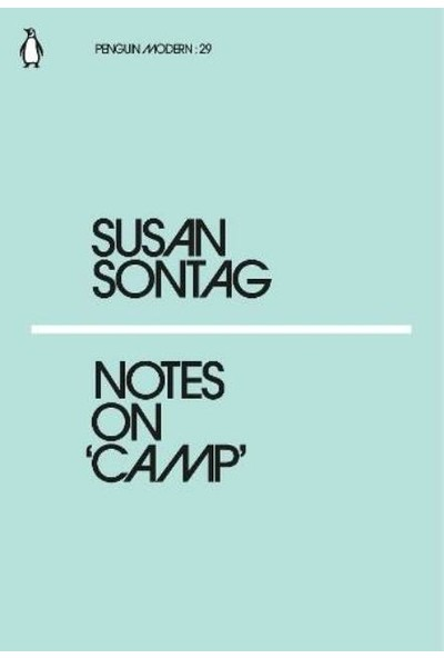 Notes On Camp -Susan Sontag