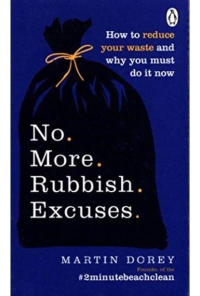 No More Rubbish Excuses - Martin Dorey