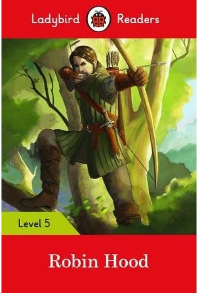 Ladybird Readers Level 5 Robin Hood - Ladybird