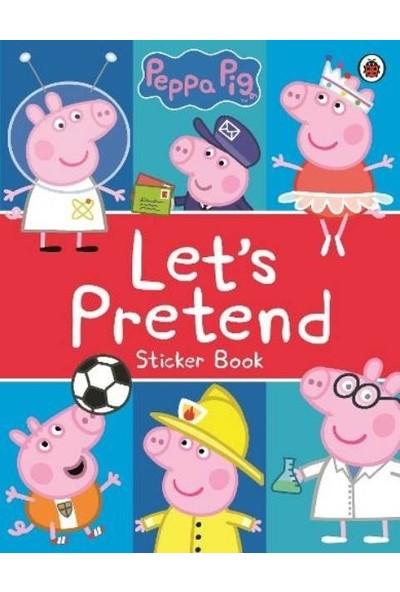 Peppa Pig: Let's Pretend! - Peppa Pig