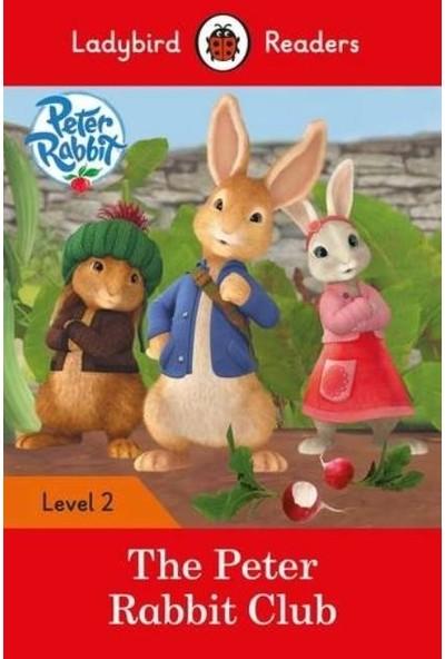 Peter Rabbit: The Peter Rabbit Club - Ladybird Readers Level 2 - Ladybird