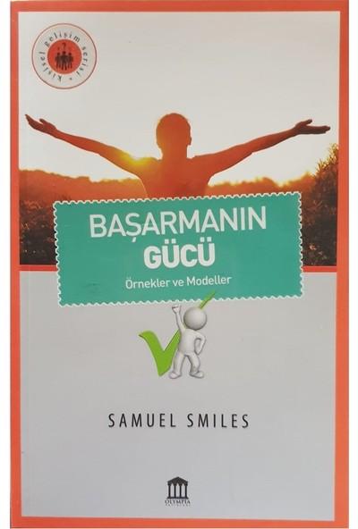 Başarmanın Gücü - Samuel Smiles