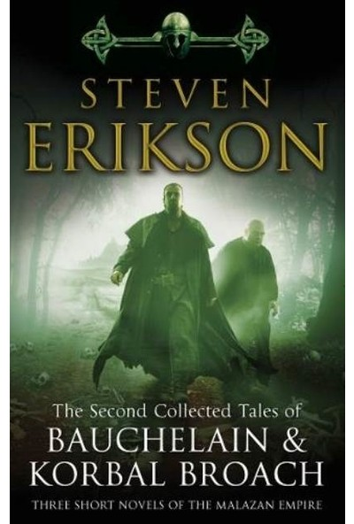 The Second Collected Tales Of Bauchelain & Korbal Broach - Steven Erikson