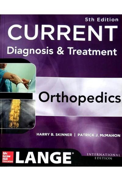 Lange Current Diagnosis & Treatment In Orthopedics - Harry Skinner