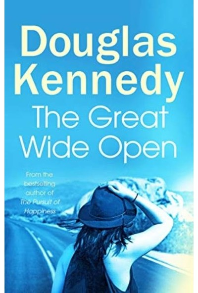 The Great Wide Open - Douglas Kennedy