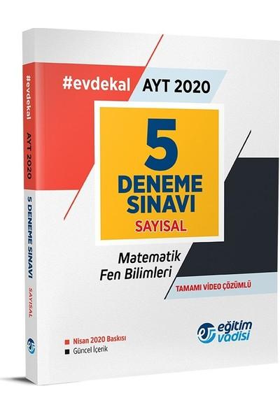 Eğitim Vadisi Yayınları AYT Sayısal 5 Adet Deneme Sınavı 2020 Evdekal
