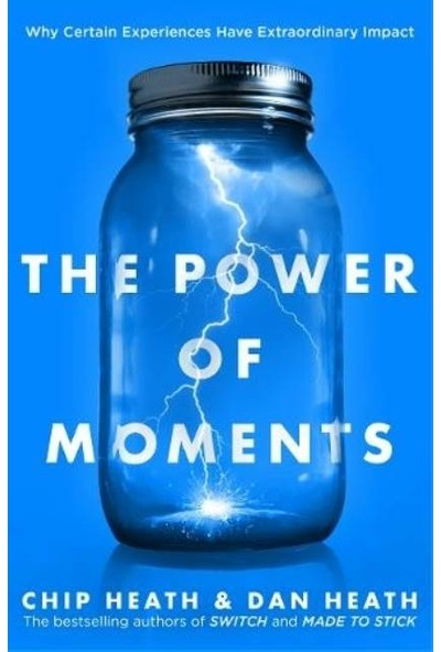 The Power Of Moments - Dan Heath