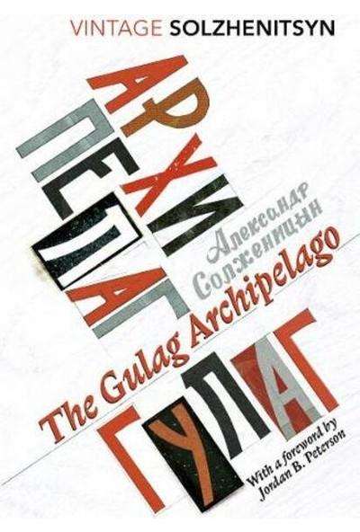 The Gulag Archipelago - Aleksandr Soljenitsin