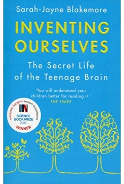 Inventing Ourselves - Sarah-Jayne Blakemore