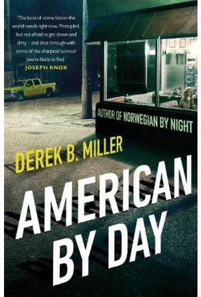 American By Day - Derek B. Miller
