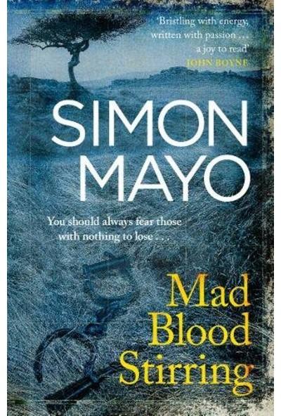 Mad Blood Stirring - Simon Mayo