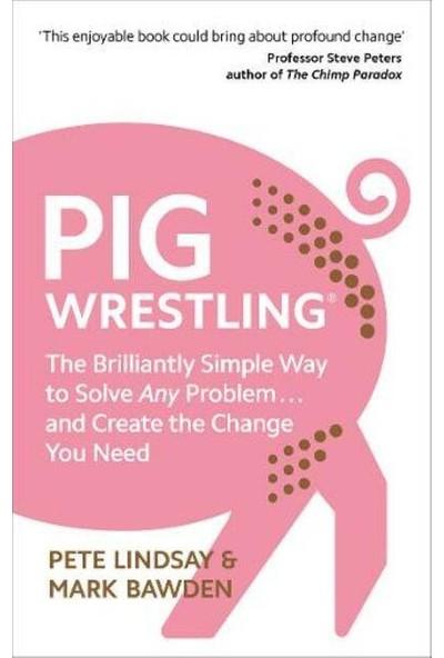 Pig Wrestling - Mark Bawden