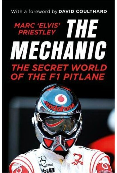 The Mechanic - Marc 'elvis' Priestley