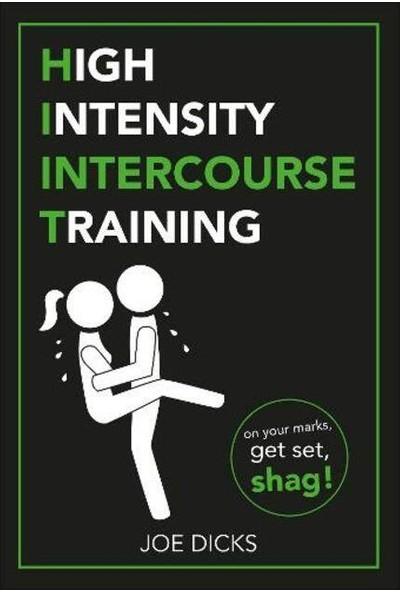 Hııt: High Intensity Intercourse Training - Joe Dicks