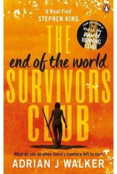 The End Of The World Survivors Club - Adrian J Walker