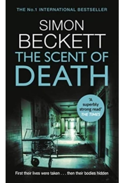 The Scent Of Death - Simon Beckett