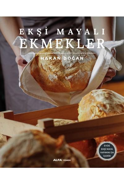 Ekşi Mayalı Ekmekler - Hakan Doğan