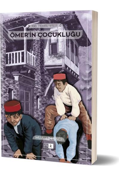 Ömer'in Çocukluğu -Muallim Naci