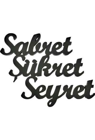 Oteberry Sabret-Şükret-Seyret Yazı Duvar Dekoru
