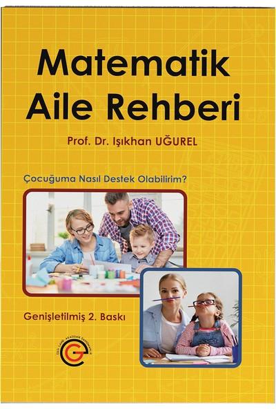 Matematik Aile Rehberi - Işıkhan Uğurel