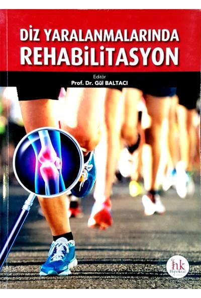Diz Yaralanmalarında Rehabilitasyon - Gül Baltacı