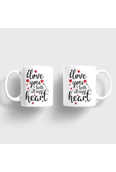 Sevgili Kupaları I Love You With All My Heart Kupa Takımı