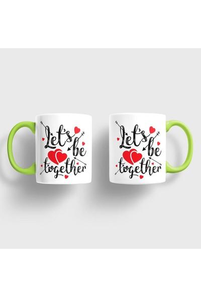 Sevgili Kupaları Let's Be Together Kupa Takımı
