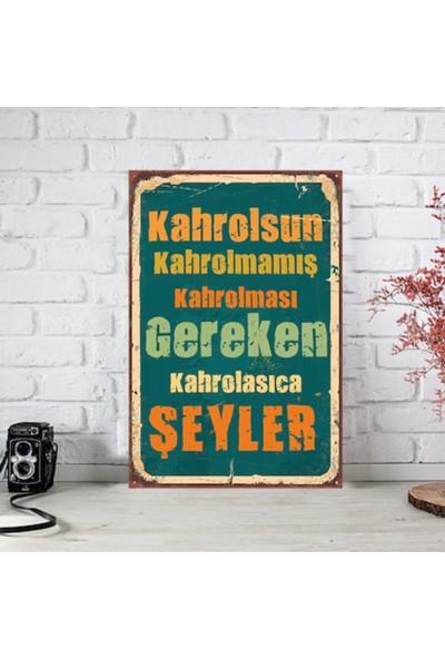 Ferman Hediyelik Kahrolmak Temalı Ahşap Retro Poster 17,5 x 27,5 cm