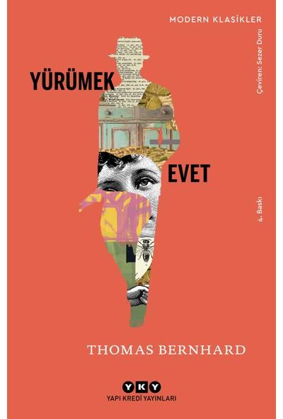 Yürümek – Evet-Thomas Bernhard