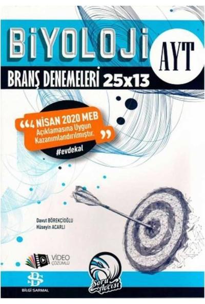 Bilgi Sarmal Yayınları AYT Biyoloji 25 x 13 Evdekal Özel Branş Denemeleri
