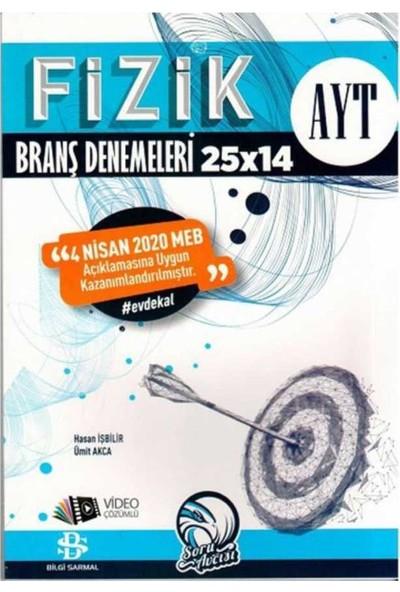 Bilgi Sarmal Yayınları AYT Fizik 25 x 14 Evdekal Özel Branş Denemeleri