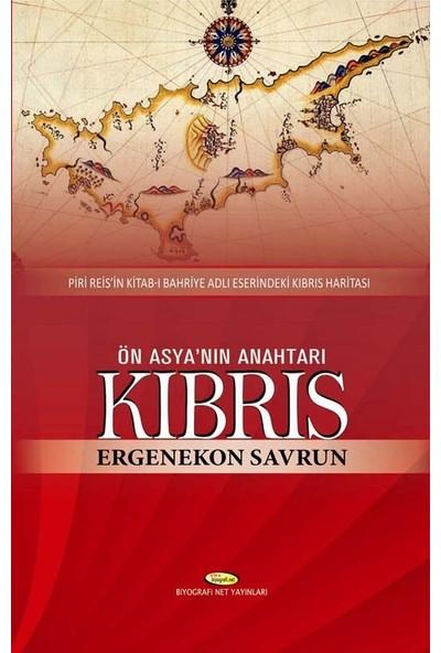 Ön Asya'nın Anahtarı Kıbrıs - Ergenekon Savrun