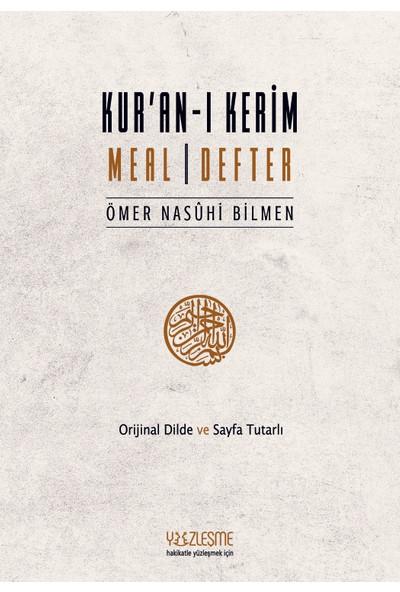 Kur'an-I Kerim Meal Defter - Ömer Nasûhi Bilmen