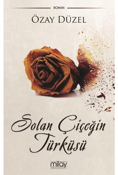 Solan Çiçeğin Türküsü - Özay Düzel