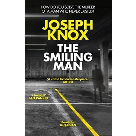 The Smiling Man - Joseph Knox