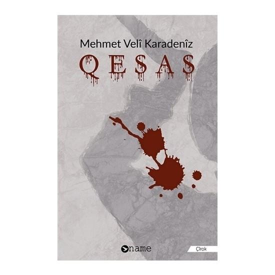 Qesas - Mehmet Veli Karadeniz