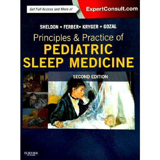 Principles And Practice Of Pediatric Sleep Medicine: Expert Consult, 2nd Edition - Stephen Sheldon