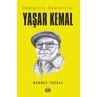 Değişimin Destancısı Yaşar Kemal - Mehmet Poyraz