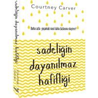 Sadeliğin Dayanılmaz Hafifliği - Courtney Carver