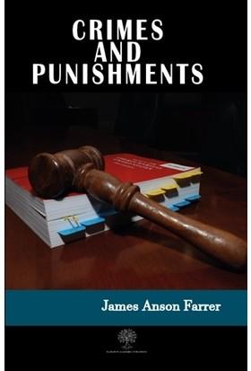 Crimes And Punishments - James Anson Farrer