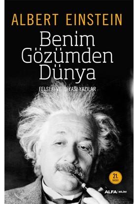 Albert Einstein - Benim Gözümden Dünya