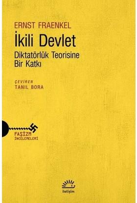 İkili Devlet Diktatörlük Teorisine Bir Katkı - Ernst Fraenkel