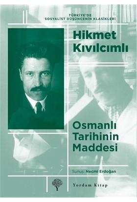Osmanlı Tarihinin Maddesi - Hikmet Kıvılcımlı