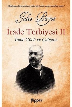 Irade Terbiyesi 2 - Jules Payot