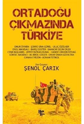 Ortadoğu Çıkmazında Türkiye - Şenol Çarık
