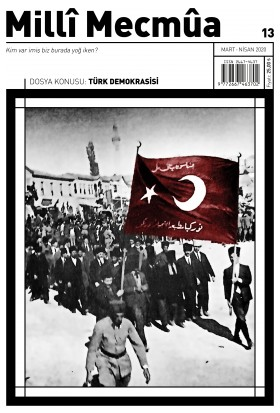 Milli Mecmua Sayı 13 / Mart - Nisan 2020