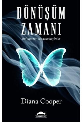 Dönüşüm Zamanı - Diana Cooper