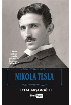Nikola Tesla - İclal Akşamoğlu