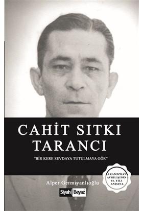 Cahit Sıtkı Tarancı - Alper Germiyanlıoğlu