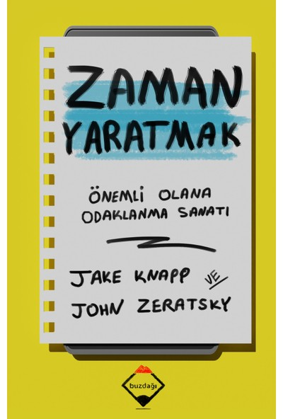 Zaman Yaratmak - Jake Knapp - John Zeratsky